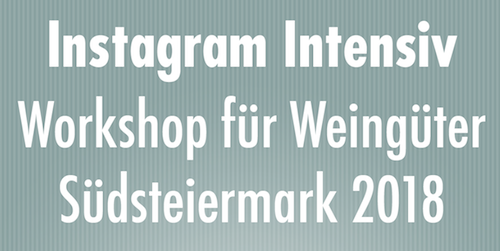 Instagram Workshop Weinfreude